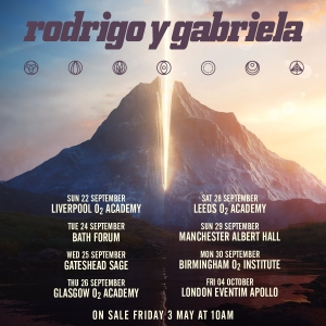 SJM Concerts Present Rodrigo y Gabriela Plus Support at The Forum in Bath on 24 September 2019