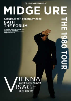 Midge Ure - The 1980 Tour, Vienna & Visage at The Forum in Bath on Saturday 15 February 2020